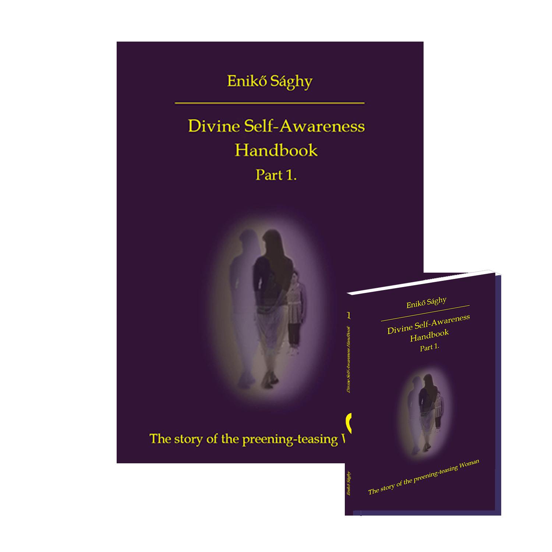 Divine Self-Awareness Handbook – Part 1.